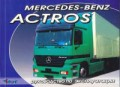 Купить руководство по ремонту Книга MERCEDES BENZ ACTROSи/э и т/о